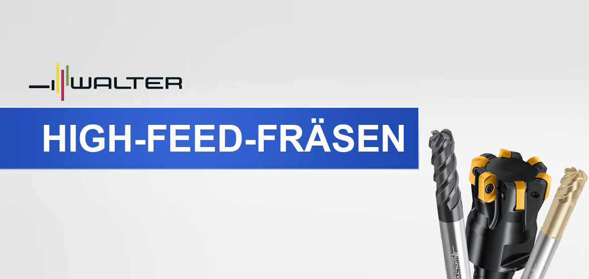 High-Feed-Fräsen – das volle Programm
